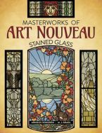 90029-Masterworks of Art Nouveau Stained Glass Bk.